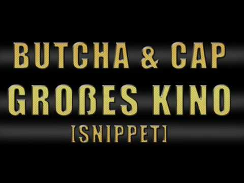 ButchA&Cap - Großes Kino Snippet.wmv
