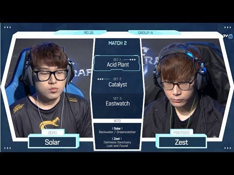 [2018 GSL Season 2] Code S Ro.16 Group A Match2 Solar vs Zest