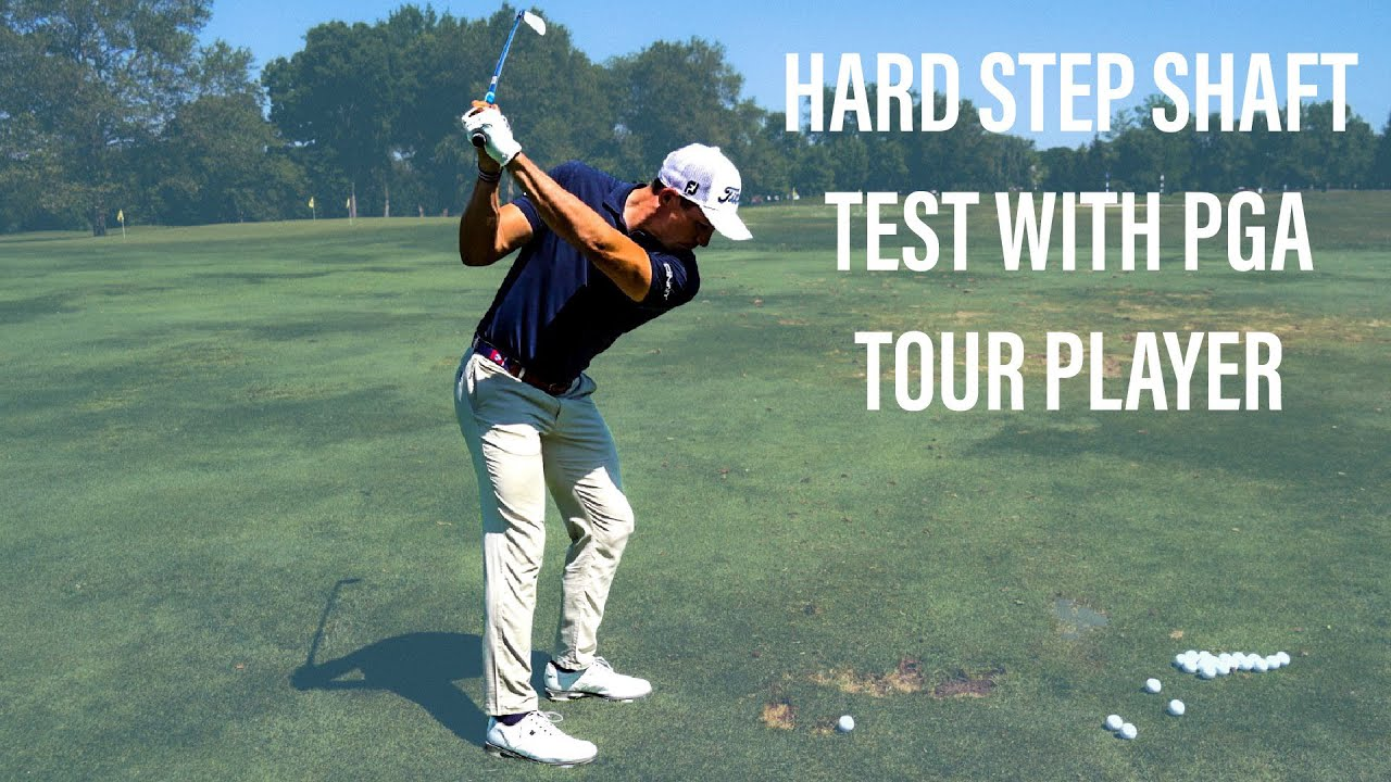 HARD STEPPED GOLF SHAFT TEST WITH PGA TOUR PLAYER
