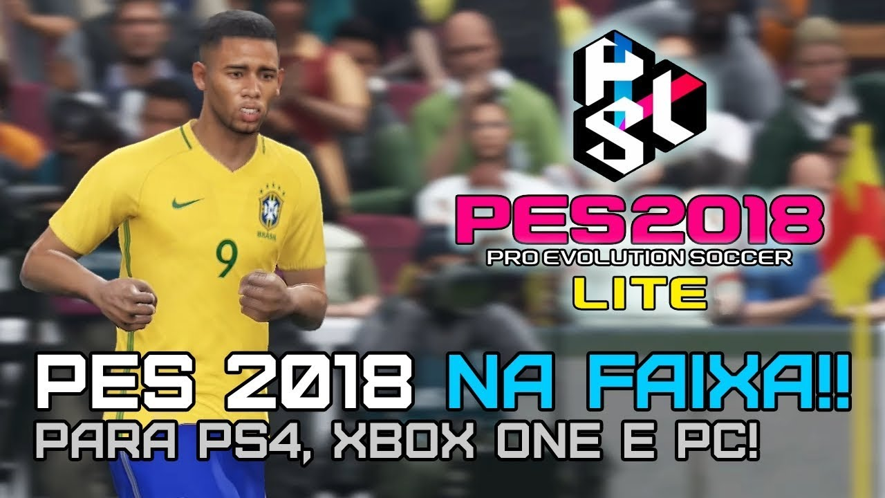 PES 2018 Lite: Pro Evolution Soccer 2018 de graça com multiplayer online no  PS4, Xbox One e PC!