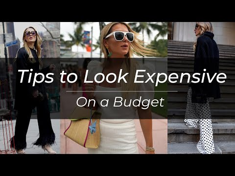 5 Tips to Look Expensive While on a Budget   Christie Ferrari thumbnail