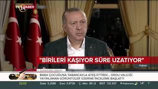 Başkan Erdoğan: Münbiç'te tehlike hissedersek gereğini yaparız