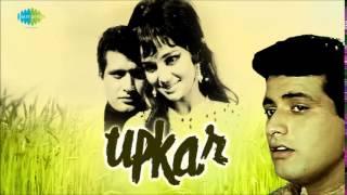 Mere Desh Ki Dharti - Upkar [1967] -  Mahendra Kapoor