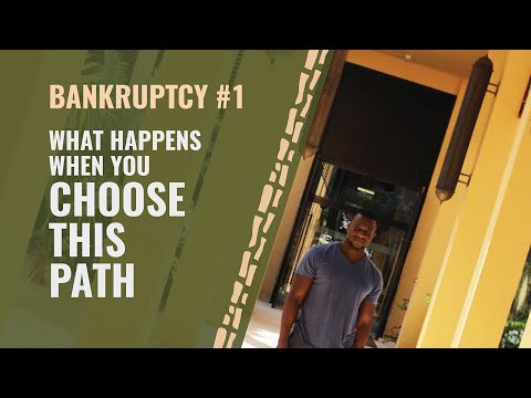 Bankruptcy #1 - What Happens When You Choose This Path