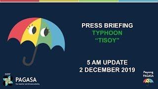 Скачать Press Briefing Typhoon TISOYPH Update MONDAY 5 AM December 2 2019