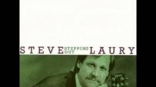 Just Like An Angel - Steve Laury