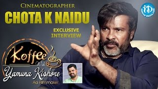 Cinematographer Chota K Naidu Exclusive Interview || Koffee With Yamuna Kishore #8