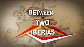 """""""Between Two Iberias"""", 2nd part"""