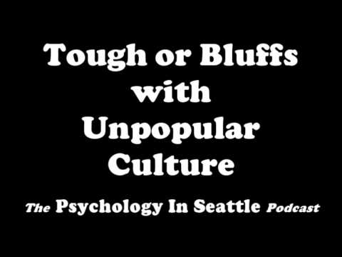 Tough of Bluffs with Unpopular Culture Podcast