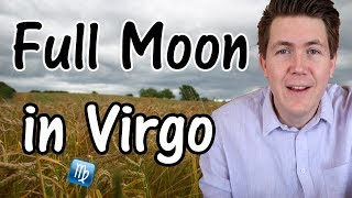 Full Moon in Virgo 🌕 Supermoon ♍ 19 February 2019 🌕 Gregory Scott Astrology