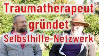 Traumatherapeut gründet Selbsthilfenetzwerk mit Aus- & Weiterbildung