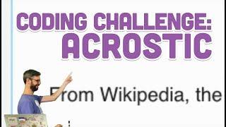 Coding Challenge #73: Acrostic