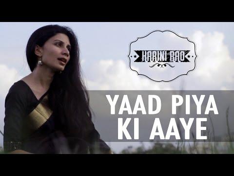 Yaad Piya Ki Aaye Song By Harini Rao -  If Only I Could Fly