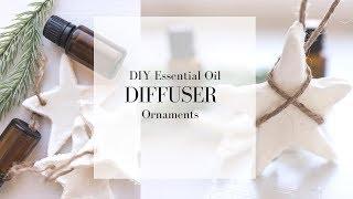 Diffuser Ornament DIY | HOMEMADE CHRISTMAS ORNAMENTS