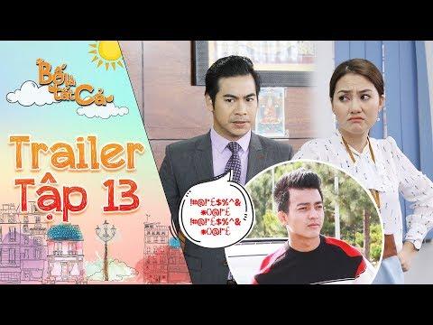 """Bố là tất cả   Trailer tập 13: Ngọc Lan """"sấp mặt"""" vì nghe Thanh Bình liên tục kể xấu Vĩnh San"""