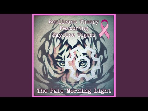The Pale Morning Light (feat. Skyline Tigers)