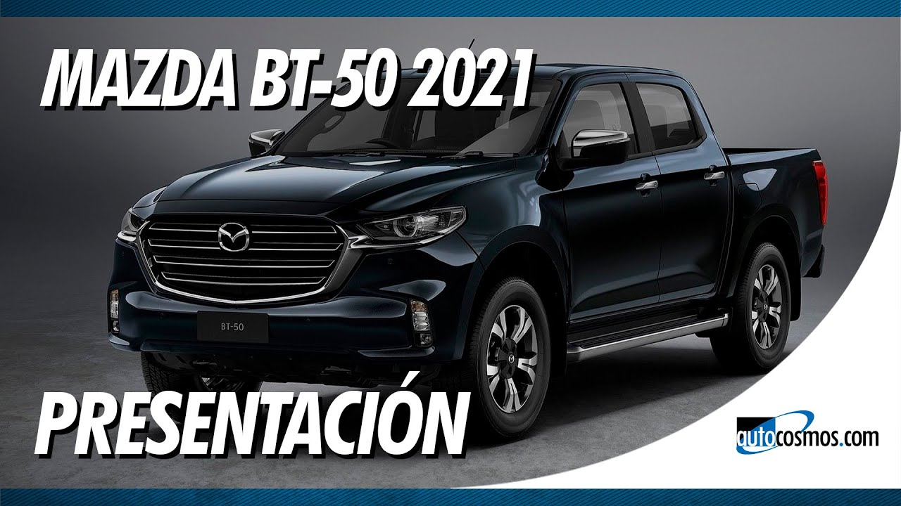 mazda bt-50 2021 - presentación - youtube
