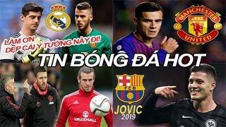 Tin bóng đá 20/03|MU xem giò Bale,Real tính đổi Courtois lấy De Gea,Barca đồng ý bán Coutinho cho MU