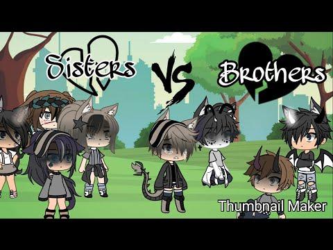 Sisters Vs Bad Brothers | Glsb | Gacha Life Singing Battle D;