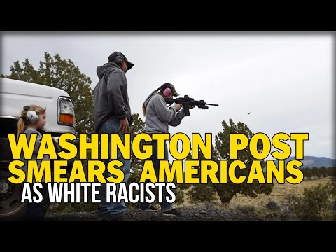 WASHINGTON POST SMEARS AMERICANS WHO SUPPORT THE CONSTITUTION AS WHITE RACISTS