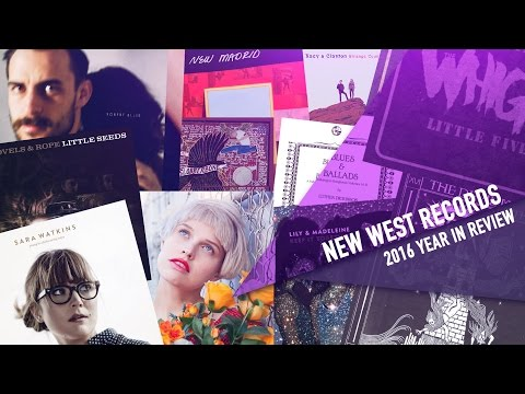 New West Records 2016 Year In Review