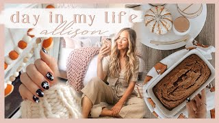 FALL DAY IN MY LIFE | festive nails, baking pumpkin bread, & tidying up! ✨