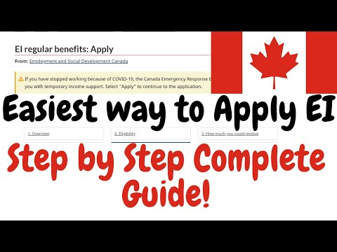 How To Apply For Employment Insurance (EI) | Complete 2020 Step By Step Guide