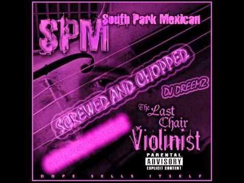 South Park Mexican - Strapped And Deadly (Chopped & Screwed)