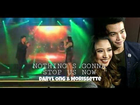 """Nothing's Gonna Stop Us Now"" - DARYL ONG & MORISSETTE AMON"