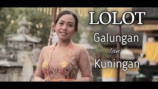Download Mp3 Lolot - Galungan Lan Kuningan | Cover By Arx Bums Ft Citra