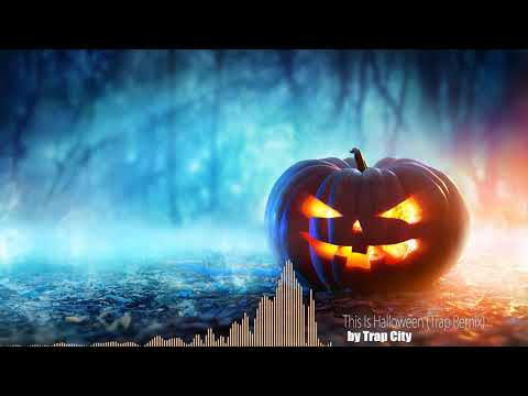 Trap City - This Is Halloween (Trap Remix)