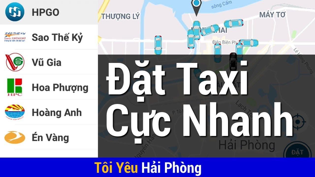 Cách đặt xe Taxi ở Hải Phòng (Nhanh) Không cần gọi Điện thoại