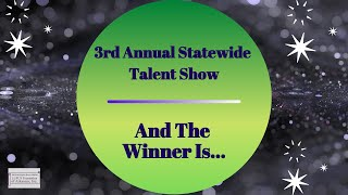 LFOA, Inc. 3rd Annual Statewide Talent Show: And The Winner Is...