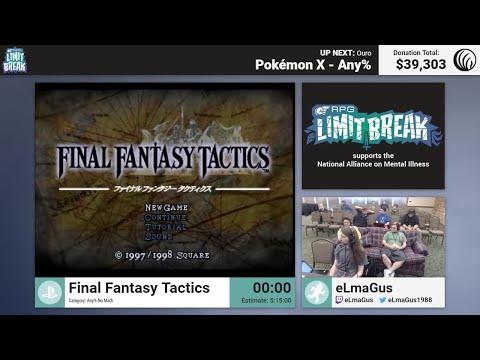 Final Fantasy Tactics (No Math) By ELmaGus (RPG Limit Break 2017 Part 22)
