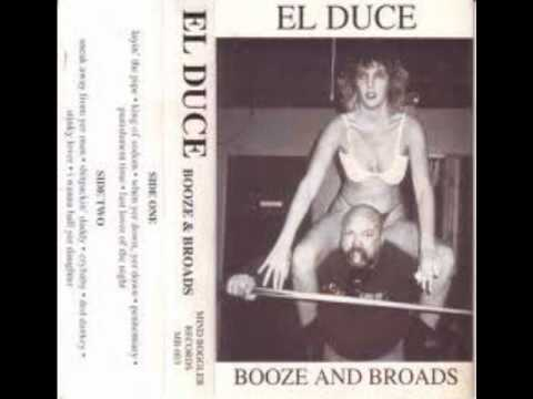 El Duce - I Wanna Ball Yer Daughter