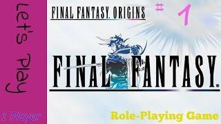 Final Fantasy I - Part 1