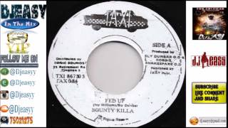 Fed up Riddim  Mix  1996  '(Sly' Dunbar & Robert 'Robbie' Shakespeare & Lloyd)  mix by Djeasy