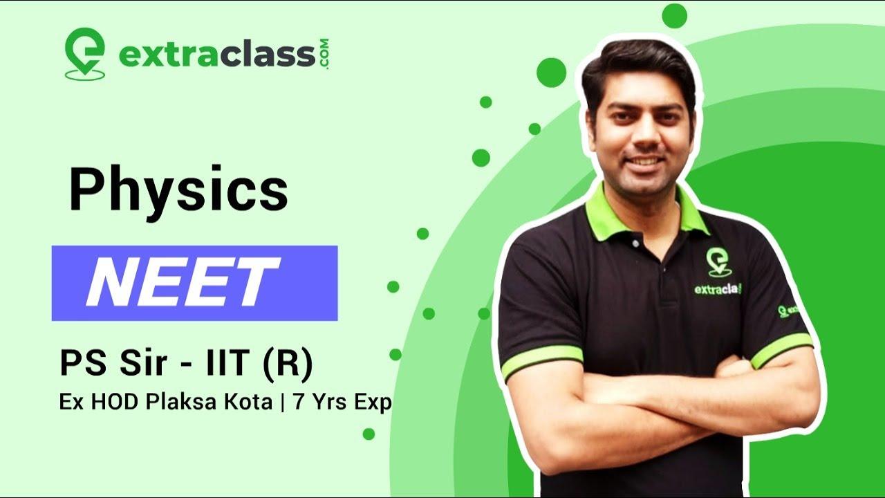 Kinematics ( Lec 3 )  | NEET | PS Sir | Physics | Extraclass