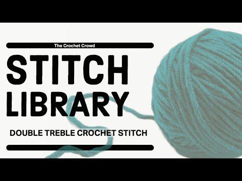 Double Treble Crochet Stitch - dtr