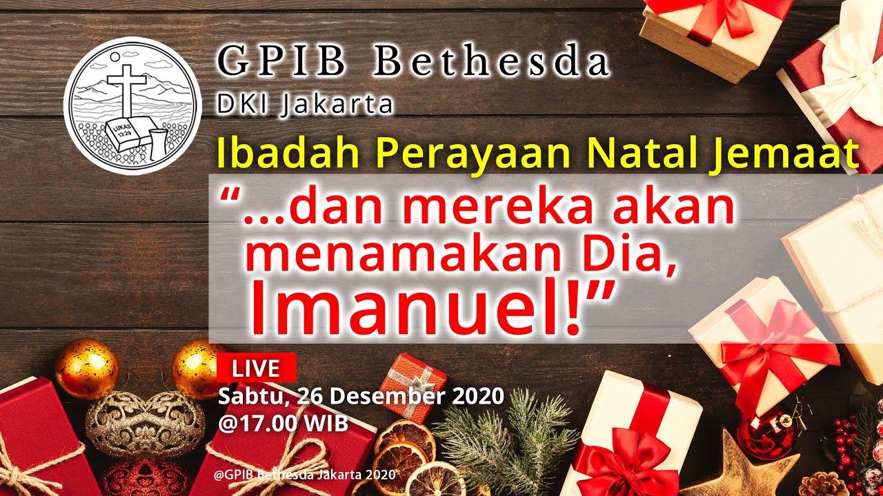 Ibadah Perayaan Natal Jemaat - GPIB Bethesda (26 Desember 2020)
