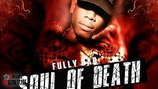 Fully Bad - Soul Of Death (Raw) February 2017