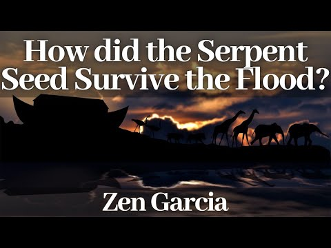 How did the Serpent Seed Survive the Flood?