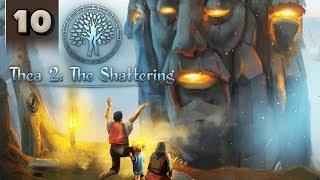 Thea 2 The Shattering - Part 10 - Light Bringers