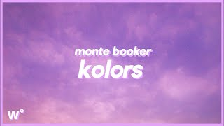 Monte Booker - Kolors (Lyrics) ''Told me she like boys and girls. oh well, that's okay with me''
