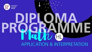 DP Math   HL Application & Interpretation