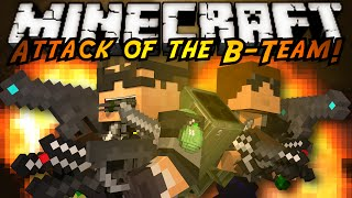minecraft attack of the b team we ve got guns