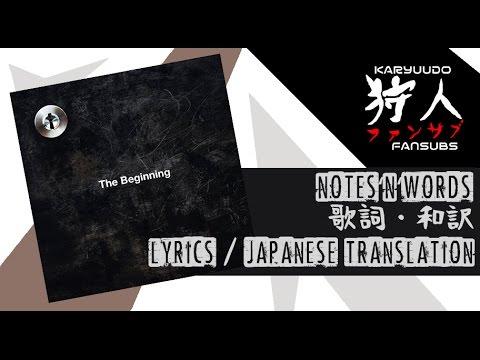 ONE OK ROCK – Notes'n'Words [歌詞・和訳 (Lyrics/Japanese Translation)]