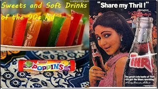 90s Indian Food Items, Candies, Sweets, Soft Drinks