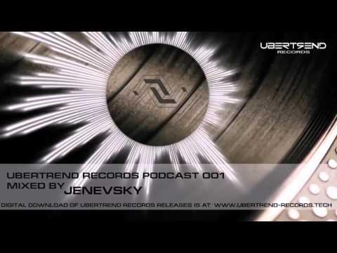 Ubertrend Records- Label Podcast 001 mixed by Jenevsky