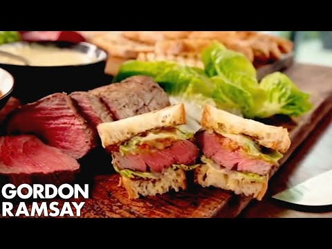 The Ultimate Steak Sandwiches - Gordon Ramsay